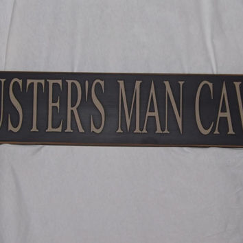 """Create Your Own Wood Sign, Add a Name """"Man Cave"""" Solid Wood Sign Hand painted, A Perfect Man gift Gift"""