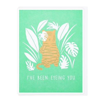 I've Been Eyeing You Greeting Card