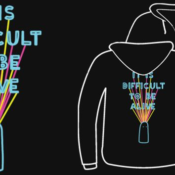 TopatoCo: Difficult To Be Alive HOODIE
