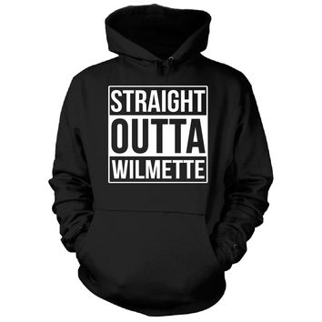 Straight Outta Wilmette City. Cool Gift - Hoodie