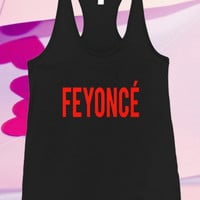 Feyonce Screenprint For Tank top women and men unisex adult