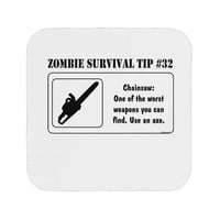 Zombie Survival Tip # 32 - Chainsaw Coaster