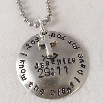 HAND STAMPED JEWLERY For I Know the Plans I Have for You - hand stamped pendant and 18 inch ball chain