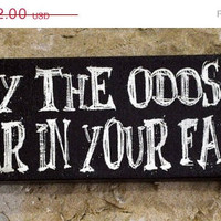 Thanksgiving Sale May the odds be ever in your favor - Expressive Art on Canvas wall decor,Hunger Games decor for Dorm, Bedroom
