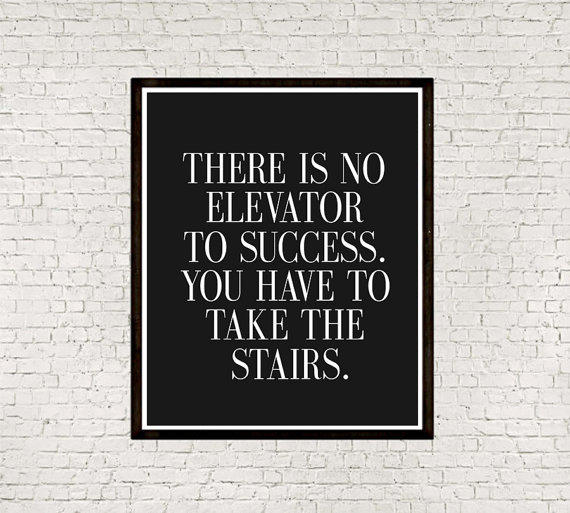 printable quot there is no elevator to from mixarthouse on etsy