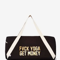 Private Party Fvck Yoga Get Money Duffel Bag