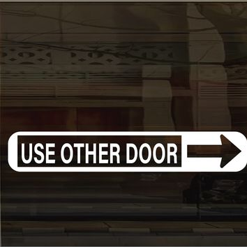 Storefront Use Other Door (right arrow) Vinyl Graphic Decal