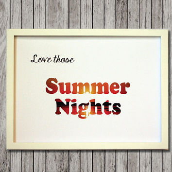 Inspirational Quote Print Design Art - Love Those Summer Nights - Quote - 8.5x11 Print - Ready to Frame