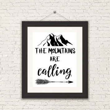 8x10 Printable Wall Art Mountains are Calling quote print arrow art typography art printable black and white print INSTANT DOWNLOAD