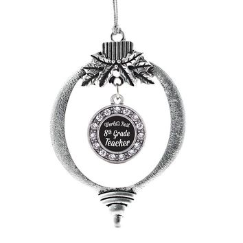 World's Best 8th Grade Teacher Circle Charm Holiday Ornament