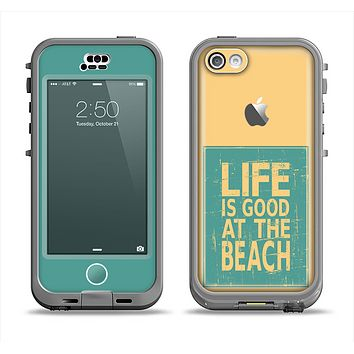The Grungy Life Is Good At The Beach Apple iPhone 5c LifeProof Nuud Case Skin Set