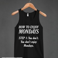 How to Enjoy Mondays-Unisex Black Tank