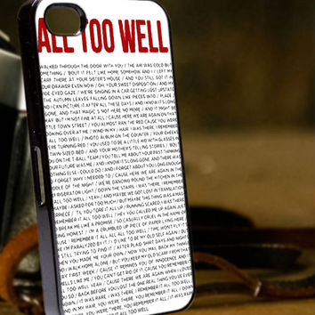 all to well lyric for iPhone 4/4s/5/5s/5c/6/6+, iPod 4th/5th, Samsung Galaxy S3/S4/S5/S6/S6 Edge, Note 3/4, HTC One M7/M8