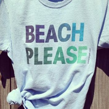Beach Please Ladies Tshirt