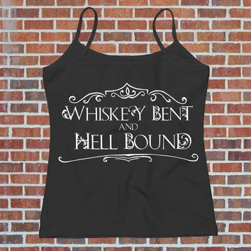 Whiskey Bent - Hell Bound Funny Drinking Tee for Her