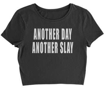 Another Day Another Slay Cropped T-Shirt