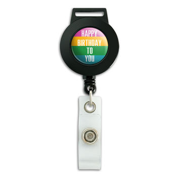 Happy Birthday To You Colorful Retractable Badge Card ID Holder