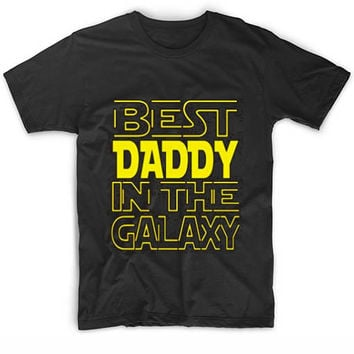 Best Daddy In The Galaxy Funny Quote Tshirts Tee Shirts