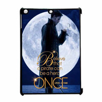 Once Upon A Time Captain Hook Believe iPad Air Case
