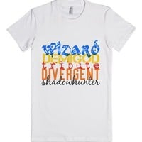 Wizard, Demigod, Tribute, Divergent, Shadowhunter-White T-Shirt