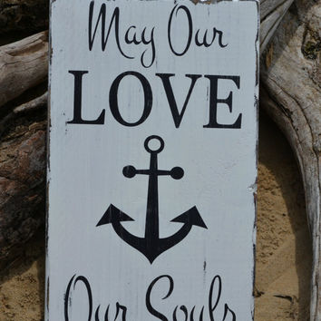 Nautical Decor - Wedding Sign - Beach - Anchor - Nautical - Coastal - Wedding - Anniversary - Gift - Hand Painted - Love - Weathered