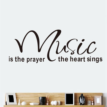 Music Is The Prayer The Heart Sings Quote Wall Stickers Removable Decor Decals = 1706357380