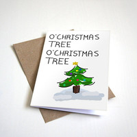 O Christmas Tree Holiday Greeting Card - Humour Card Happy Holidays and Seasons Greetings-  5 x 7