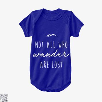 Not All Who Wander Are Lost, Lord Of The Rings Baby Onesuit