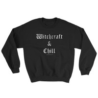 WITCHCRAFT & CHILL Unisex Sweatshirt