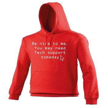 123t USA Be Nice To Me You May Need Tech Support Someday Funny Hoodie