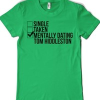 Mentally Dating Tom Hiddleston-Female Grass T-Shirt