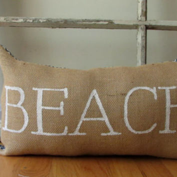 "Cottage Beach House Decorative Lettering ""Beach"" Burlap 11X20 in- Handmade Custom Accent Pillow"