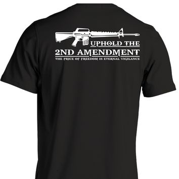 Uphold The Second Amendment