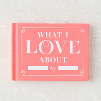 What I Love About You By Knock Knock | Urban Outfitters