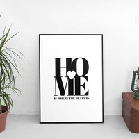 Home Is Where The Heart Is Print, Typographic Print, New Home Print, Housewarming Gift, Moving Gift, Wedding Home Gift, Anniversary Gift