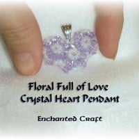 Floral Full of Love beaded celestial crystal by enchantedcraft