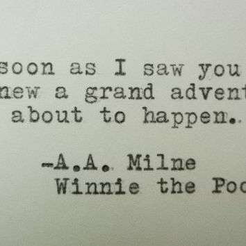 Quote card WINNIE THE POOH quote, love card hand printed adventure quote a.a. milne quote