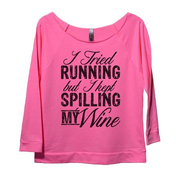 I Tried Running But I Kept Spilling My Wine Womens 3/4 Long Sleeve Vintage Raw Edge Shirt