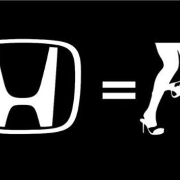 Honda equals Panty Dropper JDM Decals - Custom Decals / Stickers For Cars
