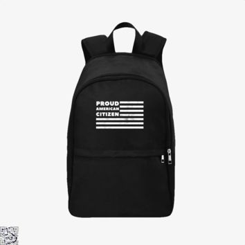 Pround American Citizen Usa Flag, Independence Day Backpack