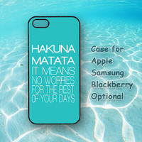 hakuna matata, iphone 5 case, iphone 4 case, ipod 4 case, ipod 5, Samsung note 2, Samsung galaxy S3, Samsung galaxy S4, blackberry z10, q10