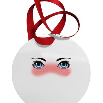 Blushing Anime Eyes Circular Metal Ornament by TooLoud
