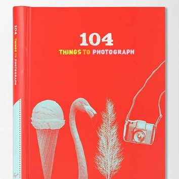 104 Things To Photograph- Assorted One