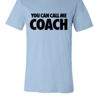 You Can Call Me Coach
