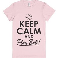 Keep Calm and Play Ball-Female Light Pink T-Shirt