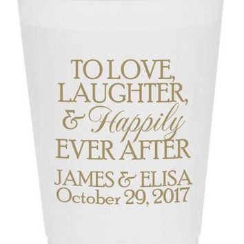 Frosted flex wedding cups, disposable personalized wedding cups, to love laughter and happily ever after