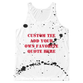 add you own quote tee shirt on paint splatter All-Over print tank top