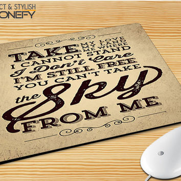 You Cant Take The Sky From Me Brown Mousepad Mouse Pad|iPhonefy