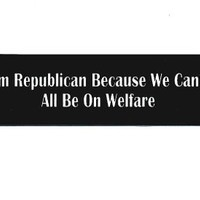 Motorcycle Helmet Sticker - I'm Republican Because We Can't All Be On Welfare