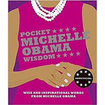 Pocket Michelle Obama Wisdom: Wise and Inspirational Words